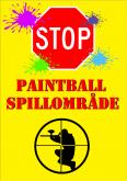 "02 Advarselsskilt ""Paintball Spilleområde"" stort 23 x 32cm"