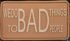 We Do Bad Things 3D PVC Patch coyote