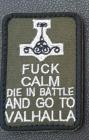 """""""Fuck calm die in battle and go to Valhalla"""" merke grønt"""