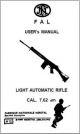 FN FAL User Manual, Light Automatic Rifle CAL. 7.62mm BK130